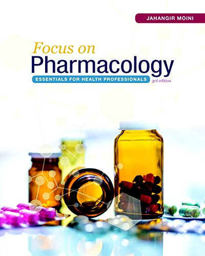 Focus on Pharmacology: Essentials for Health Professionals (3rd Edition)