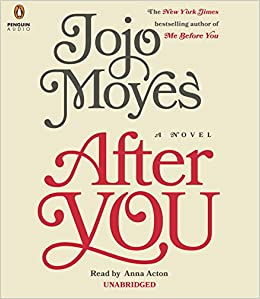 After You (Me Before You, #2) - Jojo Moyes