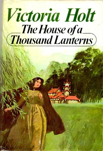 The House of a Thousand Lanterns