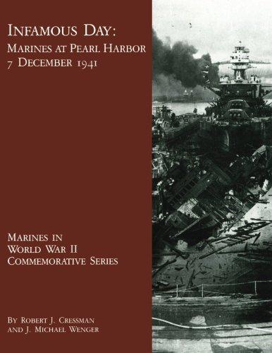 Infamous Day: Marines at Pearl Harbor, 7 December 1941 (Marines in World War II Commemorative Series) ebook