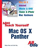 Sams Teach Yourself Mac OS X Panther All in One, Robyn Ness and John Ray, 0672326035