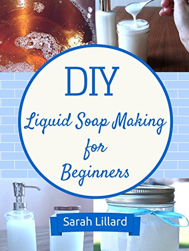 DIY Liquid Soaps Beginners Moisturizing ebook