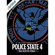 Police State 4: The Rise of FEMA
