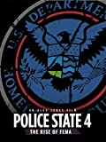 Search : Police State 4: The Rise of FEMA