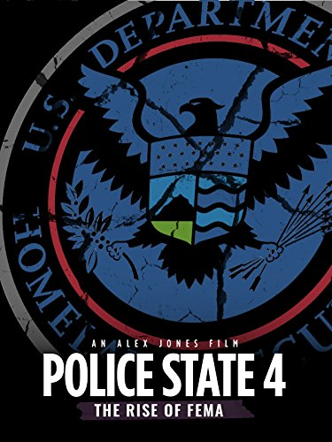 Police State 4: The Rise of FEMA (Outlet Clinton)