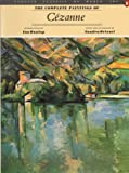 The Complete Paintings of Cezanne, Ian Dunlop and Sandra Orienti, 0140086528