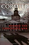 Beyond the Chocolate War (Laurel-Leaf Books)