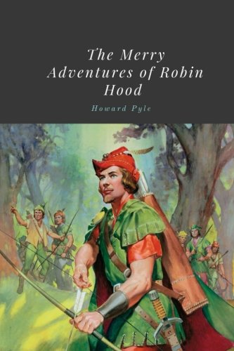 Download The Merry Adventures of Robin Hood by Howard Pyle pdf epub
