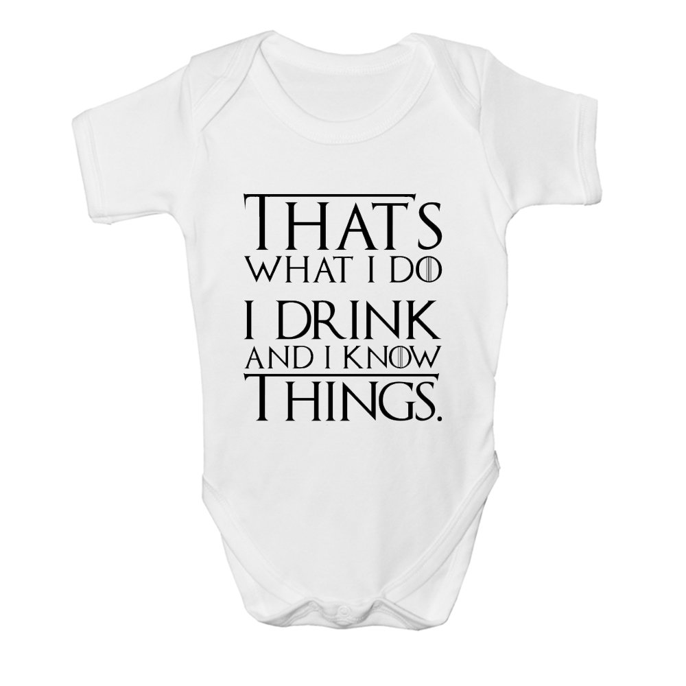 Thats What I Do I Drink & I Know Things, Game of Thrones Baby Vest Grow Funny Bodysuit Top Size Boys Girls Gift (3-6 Months) MommAndMe