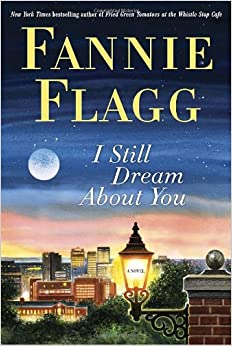 Book I Still Dream About You: A Novel