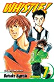 4 7 whistle - Whistle!, Vol. 7: Step by Step: v. 7