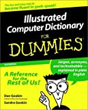 img - for Illustrated Computer Dictionary For Dummies? by Dan Gookin (1998-01-21) book / textbook / text book