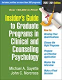 Insider's Guide to Graduate Programs in Clinical