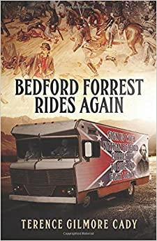 Bedford Forrest Rides Again