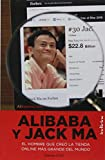 Alibaba y Jack Ma (Spanish Edition)