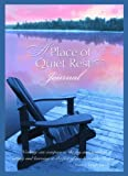 A Place of Quiet Rest Journal