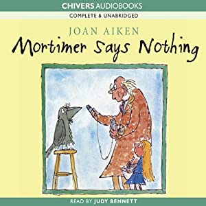 Mortimer Says Nothing Audiobook