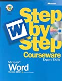 Microsoft Word Version 2002 Step-by-Step Courseware : Expert Skills, Microsoft Official Academic Course Staff, 0470069414