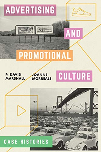 (Advertising and Promotional Culture: Case Histories)
