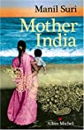 Mother India par Manil Suri