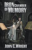 Book cover from Iron Chamber of Memoryby John C. Wright
