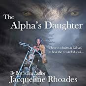 The Alpha's Daughter: The Wolvers, Book 3 | Jacqueline Rhoades