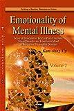 Emotionality of Mental Illness, Kam-Shing Yip, 1629482617