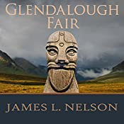 Glendalough Fair: The Norsemen Saga, Book 4 | James L. Nelson