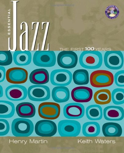 Essential Jazz: The First 100 Years (with CD-ROM)