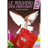 NOUVEAU SANS FRONTIERES NIVEAU 2LIVRE DE L'ELEVE (LE)