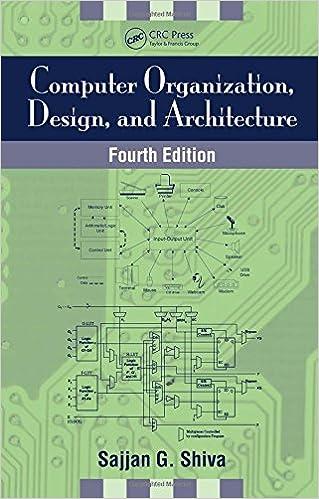 Computer Organization Design And Architecture Fourth Edition Shiva Sajjan G 9780849304163 Amazon Com Books