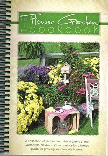 The Flower Garden Cookbook by Marlena Miller