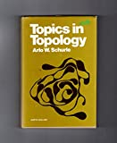 Topics in Topology, A. W. Schurle, 0444002855