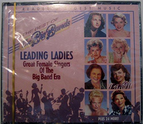 Band Singers Big - Leading Ladies , Great Female Singers of the Big Band Era : The Best of Big Bands