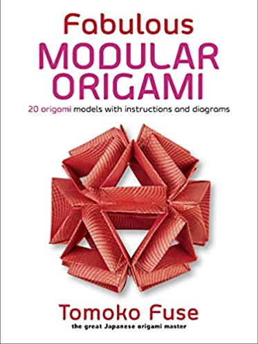 fabulous modular origami 20 origami models with instructions and rh amazon com Tutorials for Tomoko Fuse Boxes origami boxes tomoko fuse diagrams