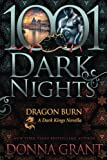 Dragon Burn: A Dark Kings Novella by  Donna Grant in stock, buy online here