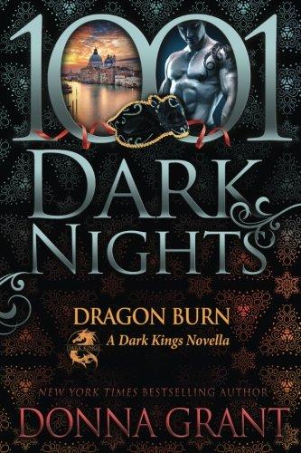Dragon Burn: A Dark Kings Novella [Donna Grant] (Tapa Blanda)