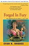 Forged In Fury: The American Palace Book 2, 1814-1829