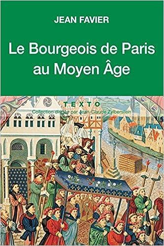 Livres Le bourgeois de Paris au Moyen Age pdf