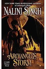 Archangel's Storm (Guild Hunter Book 5) Kindle Edition