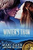 Winter's Thaw (Compass Girls Book 1)