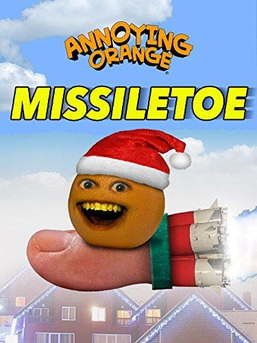 Annoying Orange - Missile Toe