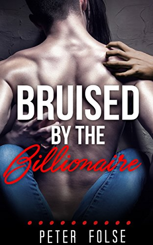 Bruised by the Billionaire