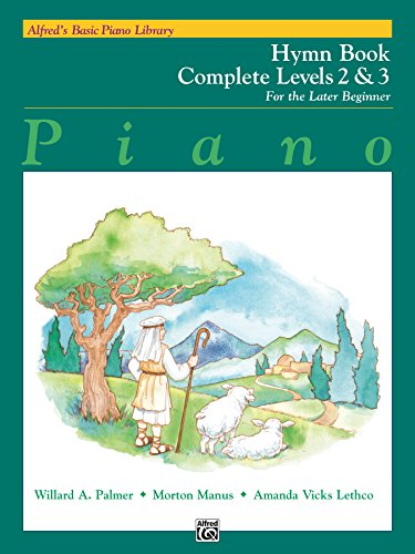 Alfred's Basic Piano Course: Hymn Book Complete 2 & 3 (Alfred's Basic Piano ()