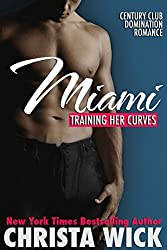 Training Her Curves - Miami (A BBW Billionaire Domination and Submission Romance) (English Edition)