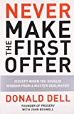 Never Make the First Offer, John Boswell and Donald Dell, 1591843464