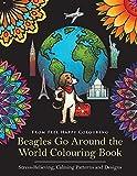 Beagles Go Around the World Colouring Book: Beagle