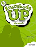 Everybody Up 4 Workbook: Language Level: Beginning to High Intermediate.  Interest Level: Grades K-6.  Approx. Reading Level: K-4