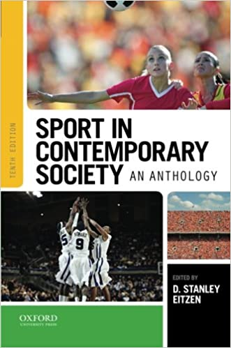 Sport in contemporary society an anthology d stanley eitzen sport in contemporary society an anthology 10th edition fandeluxe Gallery