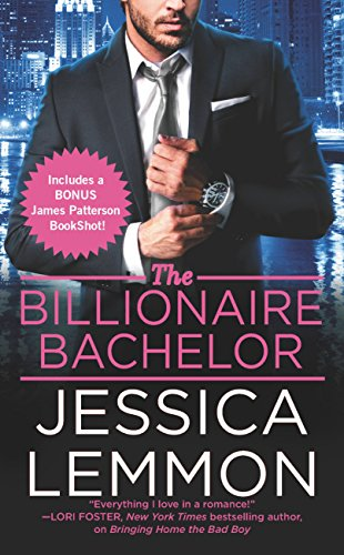 The Billionaire Bachelor (Billionaire Bad Boys Book 1) by [Lemmon, Jessica]